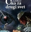 Radmilo Anđelković: Oko za drugi svet