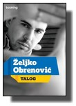 Talog - Željko Obrenović
