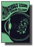Dangerous Visions - Harlan Ellison