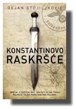 Konstantinovo raskrsce - Dejan Stojiljkovic