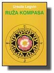 Ruža kompasa - Ursula Legvin