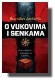 Branislav Janković - O vukovima i senkama