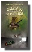 Ogledalo za vampira - Adrijan Sarajlija