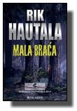Rik Hautala - Mala braća