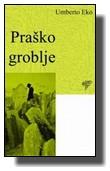 Umberto Eko- Praško Groblje