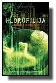 Hlorofilija - Andrej Rubanov