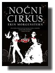Noćni cirkus - Erin Morgenstern