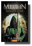 Merlin: Izgubljene godine - T.A. Baron