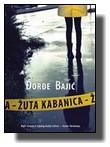 Đorđe Bajić - Žuta kabanica
