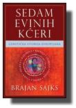 Brajan Sajks - Sedam Evinih kćeri