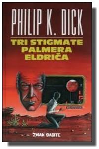 Filip K. Dik - Tri stigmate Palmera Eldriča