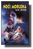 Kevin W. Jeter - Noći Morloka