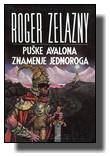 Rodžer Zelazni - Puške Avalona