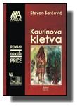Stevan Šarčević - Kaurinova kletva