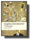 Anhelika Gorodišer - Trafalgar