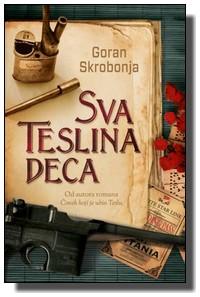 Goran Skrobonja - Sva Teslina deca