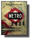 Dmitrij Gluhovski - Metro 2034