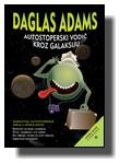 Daglas Adams - Autostoperski vodič kroz galaksiju