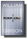 William Gibson - The Peripheral