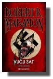 Robert R. Makamon - ''Vučji sat''