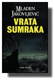 Mladen Jakovljević - Vrata sumraka