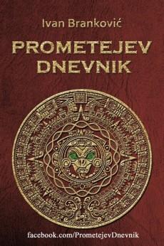 Ivan Branković - Prometejev dnevnik
