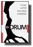 Ivan Lutz i Gordan Sundać - Drum
