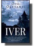 Oto Oltvanji - Iver