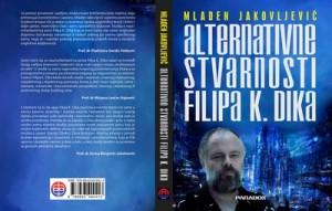 Mladen Jakovljević - Alternativne stvarnosti Filipa K. Dika