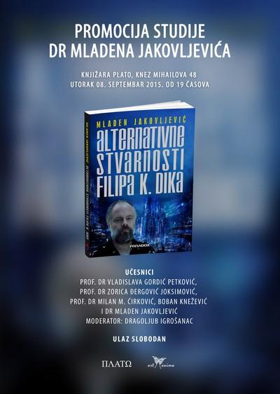 Promocija studije ''Alternativne stvarnosti Filipa K. Dika''