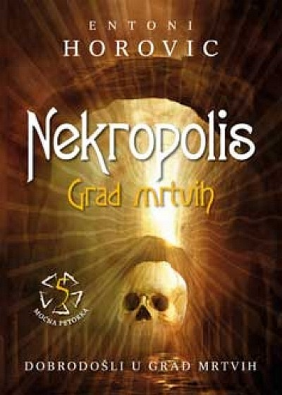 Entoni Horovic - Nekropolis: Grad mrtvih