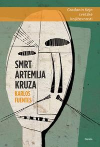 Karlos Fuentes - Smrt Artemija Kruza