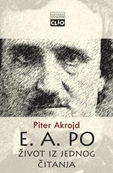 Edgar Alan Po - Život iz jednog čitanja
