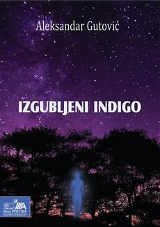 Aleksandar Gutović - Izgubljeni indigo