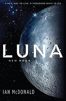 Ijan Mekdonald - Luna: mlad mesec (Luna New Moon)