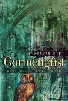 Mervin Pik - Gormengast: Titus Grou