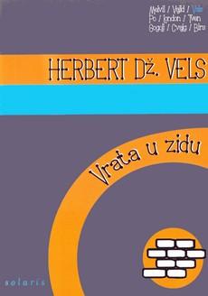 Herbert Džordž Vels - Vrata u zidu