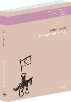 Viktor Horvat - Tursko ogledalo