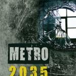 Dmitrij Gluhovski - Metro 2035