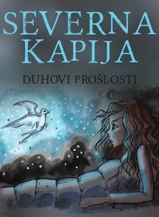 Novo izdanje romana ''Severna kapija: Duhovi prošlosti''
