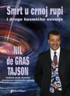 """""""Smrt u crnoj rupi"""" – zbirka eseja Nila de Grasa Tajsona"""