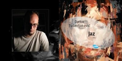Darko Tuševljaković - Jaz