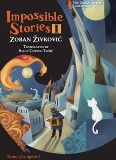 Zoran Živković - Nemoguće priče