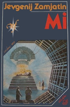 Jevgenij Zamjatin - ''Mi''
