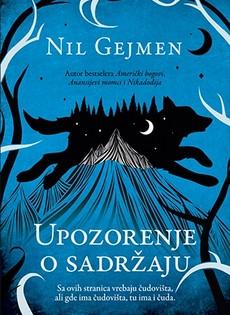 ''Upozorenje o sadržaju'' Nila Gejmena uskoro u knjižarama