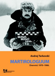 Andrej Tarkovski - Martirologijum