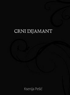 Crni dijamant - Ksenija Pešić
