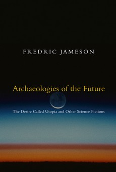 Frederik Džejmson - ARHEOLOGIJE BUDUĆNOSTI