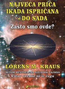 ''Najveća priča ikada ispričana'' Lorensa Krausa