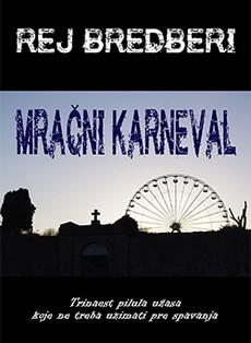 ''Mračni karneval'' - 13 priča strave Reja Bredberija